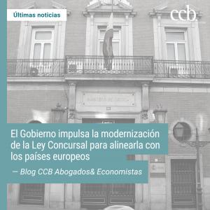 El Gobierno impulsa la modernización de la Ley Concursal para alinearla con los países europeos